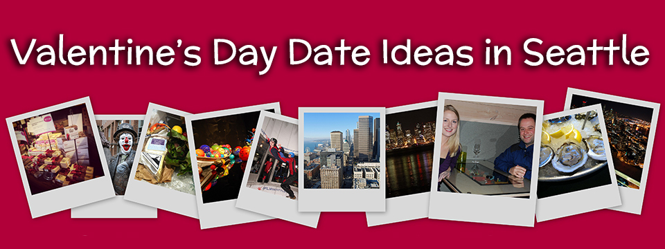 Valentine 39 s day date ideas in seattle seattle bloggers for Valentines day ideas seattle