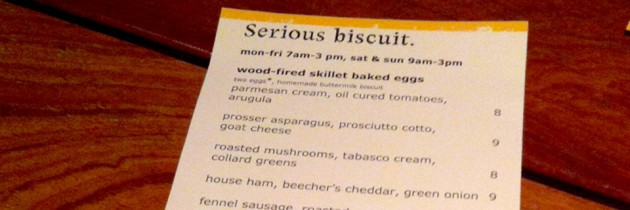 Serious Biscuit is Serious About Food