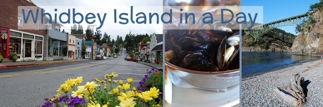 A Fun Whidbey Island Day Trip